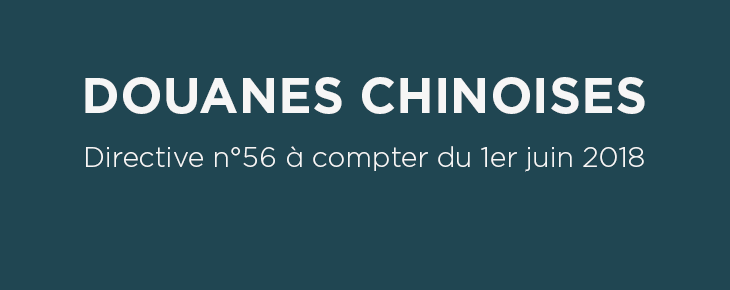 DOUANES CHINOISES 1er JUIN 2018